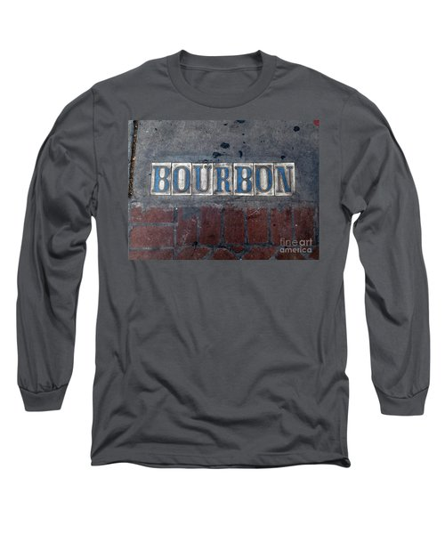 The Bourbon Street Sign Long Sleeve T-Shirt by Joseph Baril