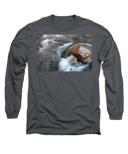 Waters In The Wilderness Long Sleeve T-Shirt