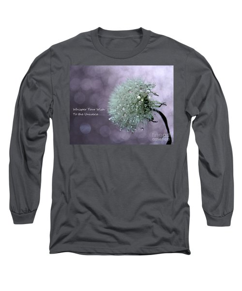 Wish To The Universe Long Sleeve T-Shirt