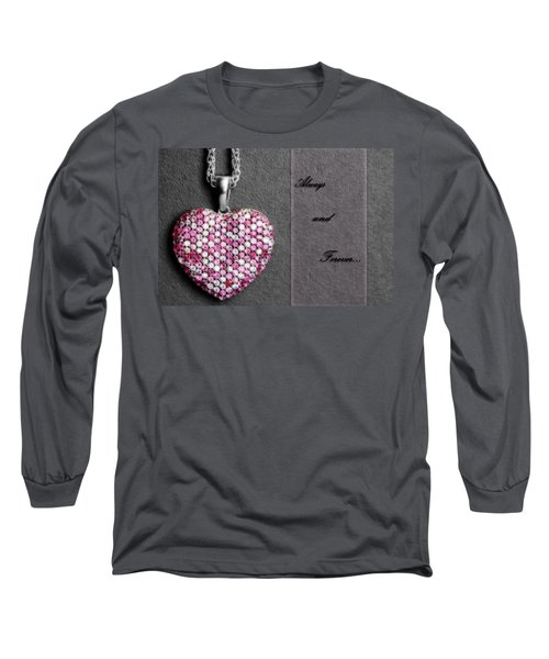 Always And Forever Long Sleeve T-Shirt