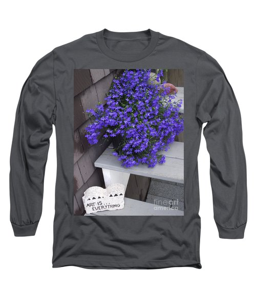 Art Is Everything Long Sleeve T-Shirt
