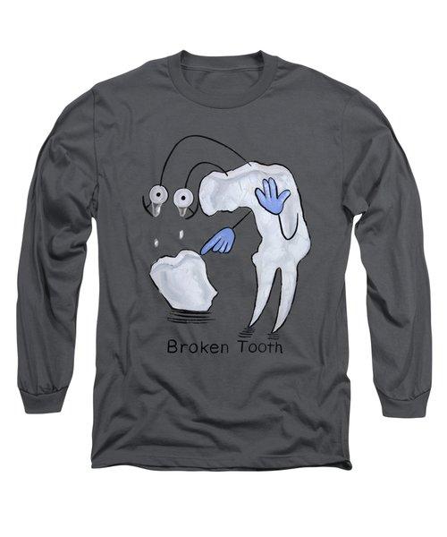 Broken Tooth  Long Sleeve T-Shirt