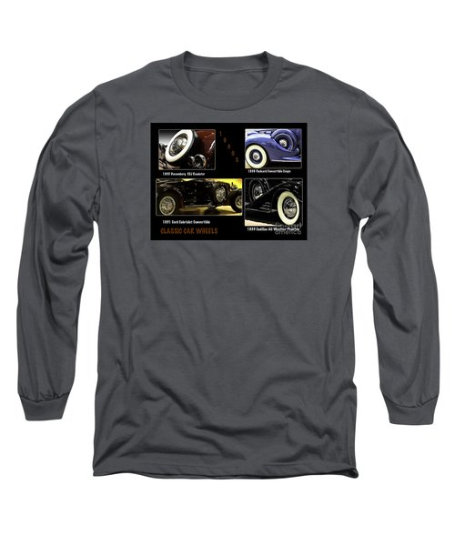 Long Sleeve T-Shirt featuring the photograph Classic Car Wheels by Nancy Marie Ricketts