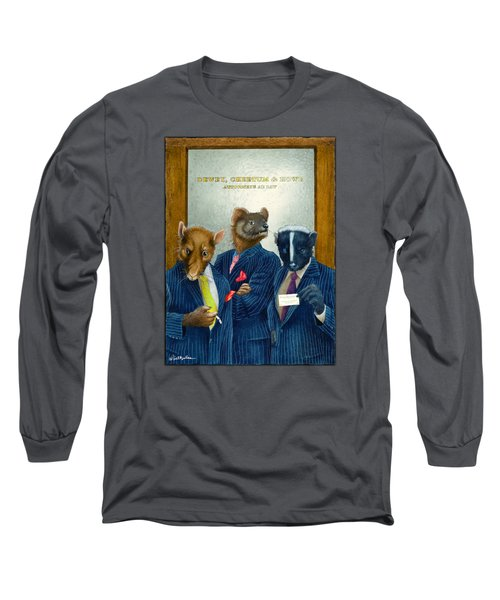 Dewey, Cheetum And Howe... Long Sleeve T-Shirt by Will Bullas