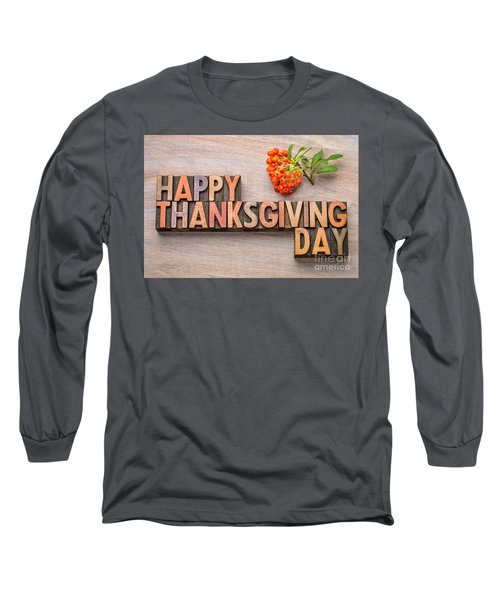 Happy Thanksgiving Day In Wood Type Long Sleeve T-Shirt