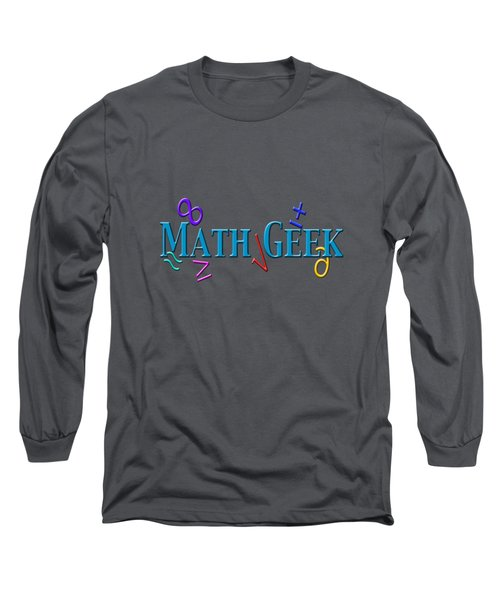 Math Geek Long Sleeve T-Shirt