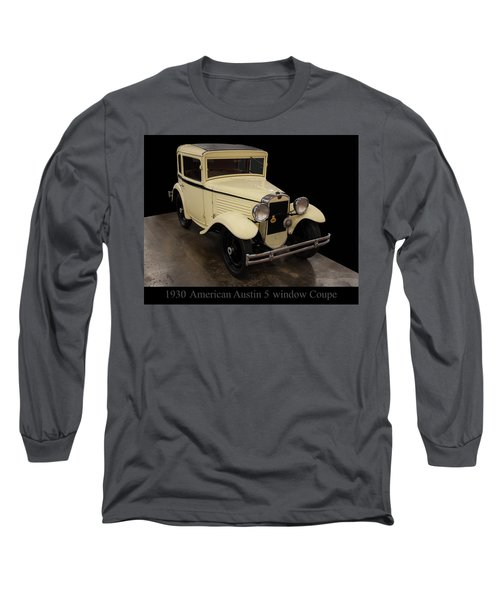 Long Sleeve T-Shirt featuring the digital art 1930 American Austin 5 Window Coupe by Chris Flees