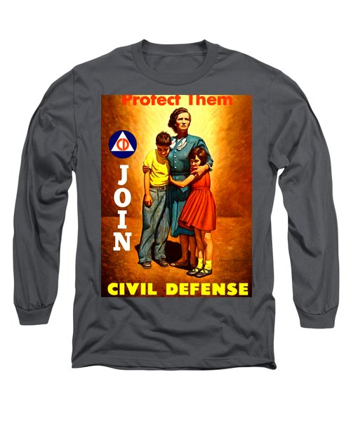 1942 Civil Defense Poster By Charles Coiner Long Sleeve T-Shirt