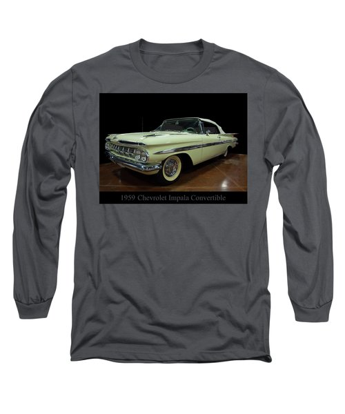 1959 Chevy Impala Convertible Long Sleeve T-Shirt