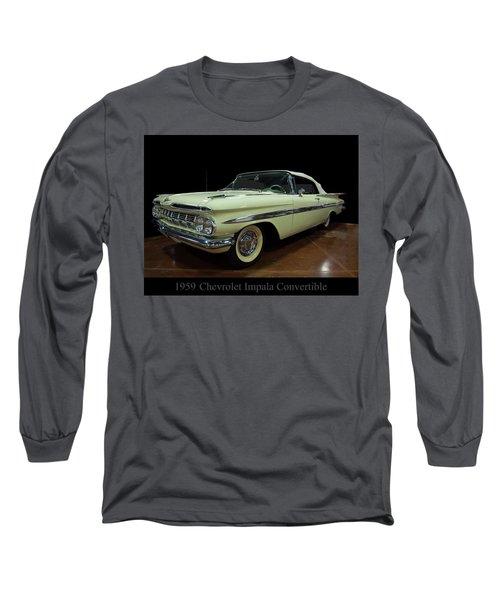 1959 Chevy Impala Convertible Long Sleeve T-Shirt