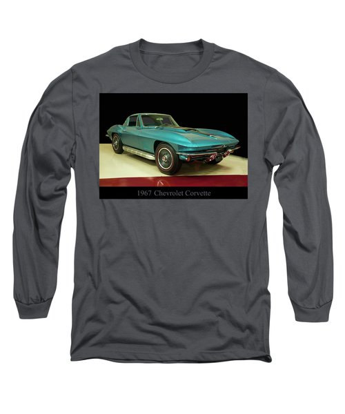 Long Sleeve T-Shirt featuring the digital art 1967 Chevrolet Corvette 2 by Chris Flees