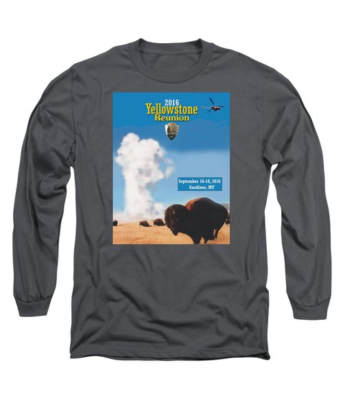 2016 Yellowstone Nps Reunion Long Sleeve T-Shirt
