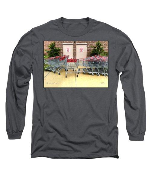 A Basket Case Long Sleeve T-Shirt