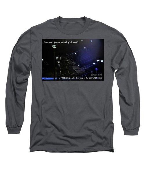 A Little Light Long Sleeve T-Shirt