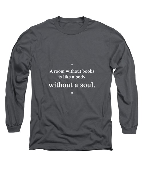 A Room ... Long Sleeve T-Shirt