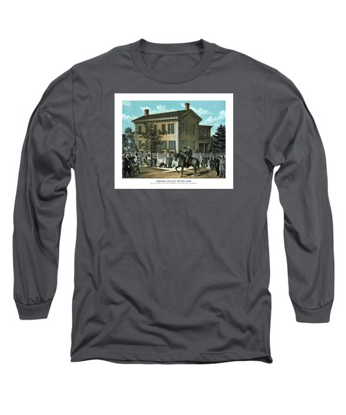 Abraham Lincoln's Return Home Long Sleeve T-Shirt