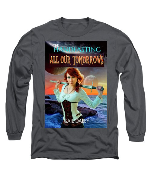 All Our Tomorrows Long Sleeve T-Shirt