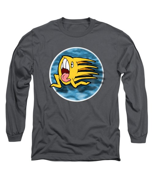 Another One Of Those Days Long Sleeve T-Shirt