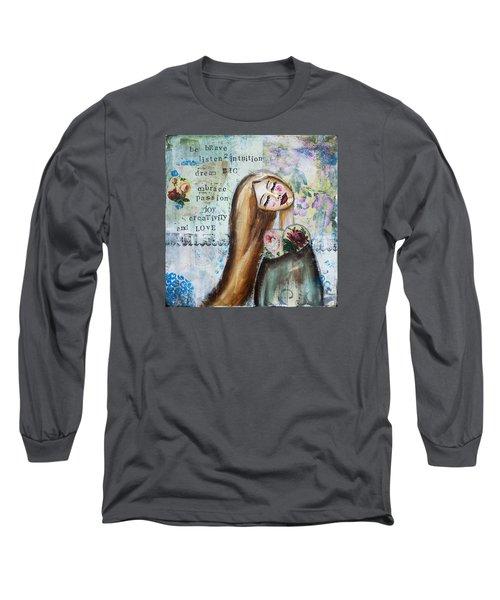 Long Sleeve T-Shirt featuring the mixed media Be Brave Inspirational Mixed Media Folk Art by Stanka Vukelic