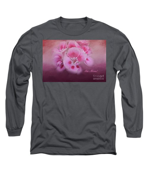 Be Mine Long Sleeve T-Shirt