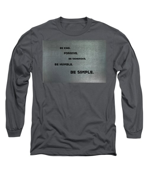 Be Simple Long Sleeve T-Shirt