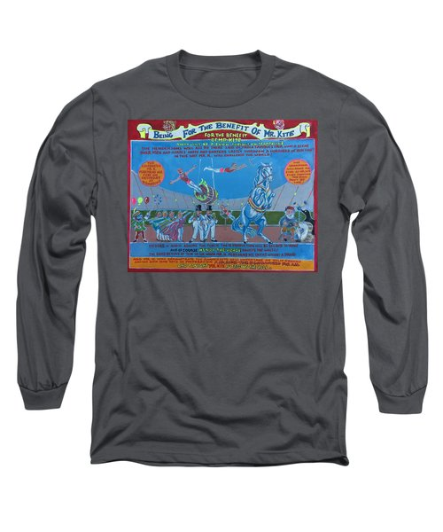 Being For The Benefit Of Mr. Kite Long Sleeve T-Shirt