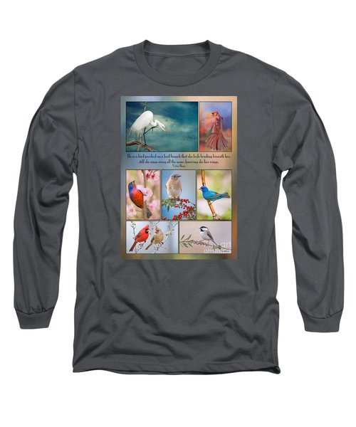 Bird Collage With Motivational Quote Long Sleeve T-Shirt by Bonnie Barry