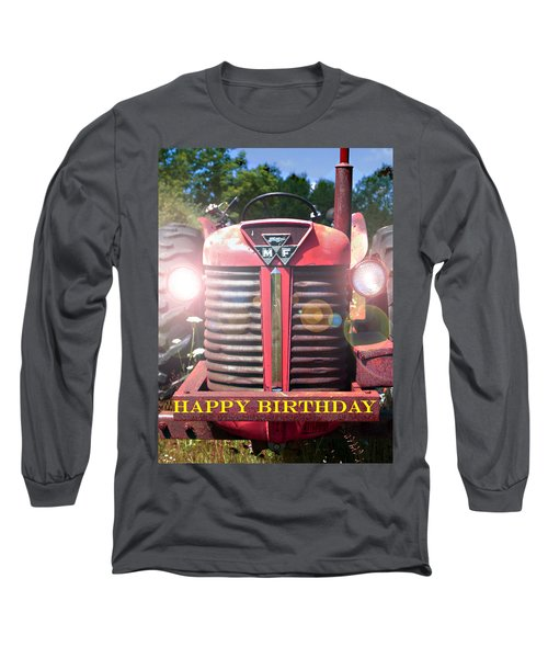 Birthday Card -- Big M-f Long Sleeve T-Shirt