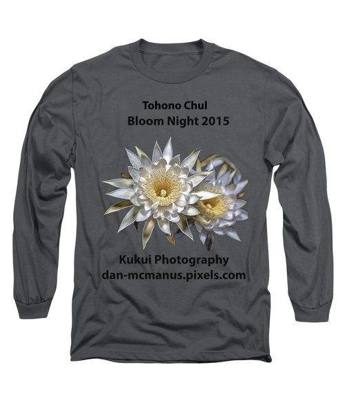 Long Sleeve T-Shirt featuring the photograph Bloom Night T Shirt by Dan McManus