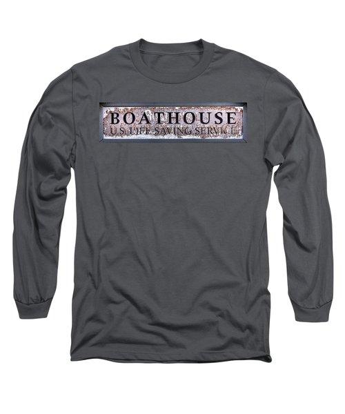 Boathouse Sign Long Sleeve T-Shirt