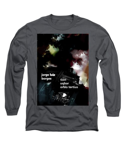 Borges Tlon Poster  Long Sleeve T-Shirt