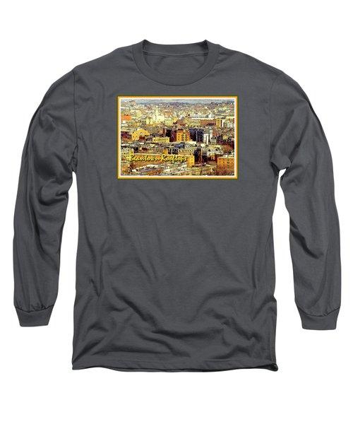 Long Sleeve T-Shirt featuring the digital art Boston Beantown Rooftops Digital Art by A Gurmankin