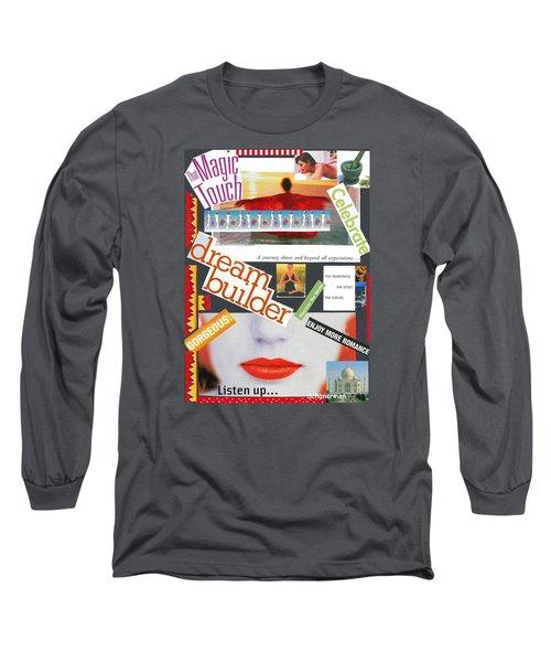 Building A Dream Long Sleeve T-Shirt