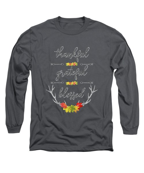 Chalkboard Handwriting Thankful Grateful Blessed Fall Thanksgiving Long Sleeve T-Shirt