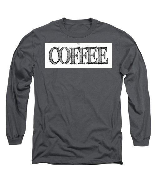 Coffee Fill Line Mug 2 Long Sleeve T-Shirt by Robert J Sadler