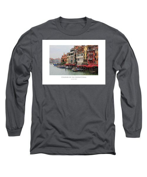 Colours Of The Grand Canal Long Sleeve T-Shirt