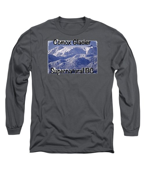 Comox Glacier And Fresh Snow Long Sleeve T-Shirt