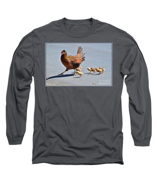 Crossing The Road With Her Brood Long Sleeve T-Shirt