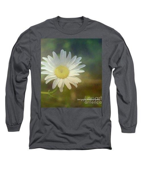 Daisies Don't Tell Long Sleeve T-Shirt