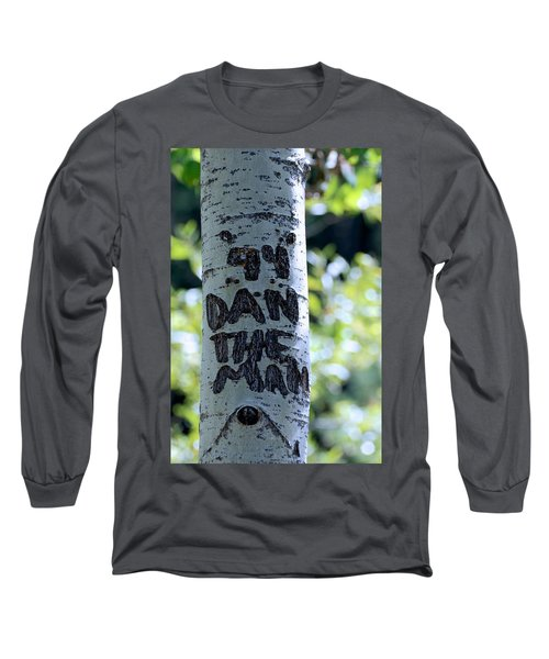 Dan The Man Long Sleeve T-Shirt by Eric Tressler