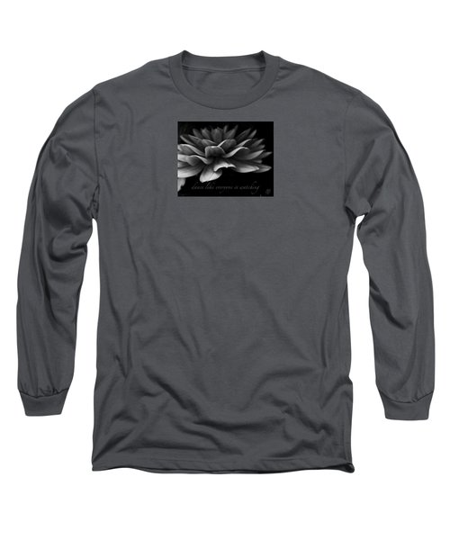 Dance Like Everyone Is Watching With Text Long Sleeve T-Shirt