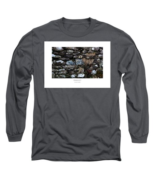 Derelict Long Sleeve T-Shirt