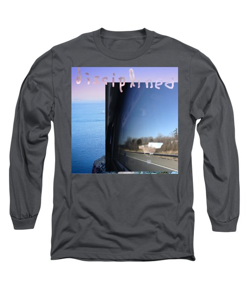 Disciplined Long Sleeve T-Shirt