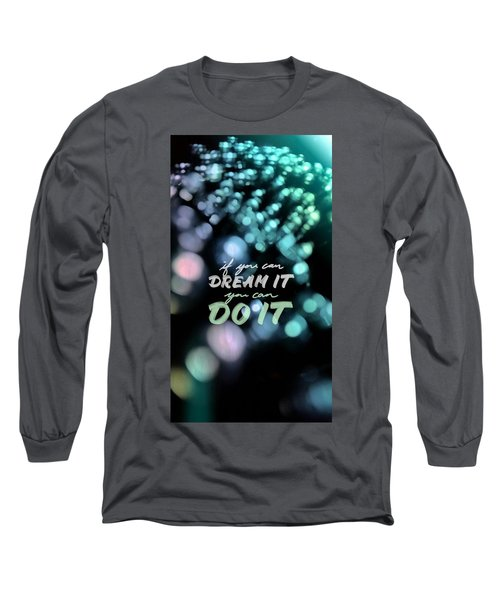 Long Sleeve T-Shirt featuring the photograph Dream by Bobby Villapando