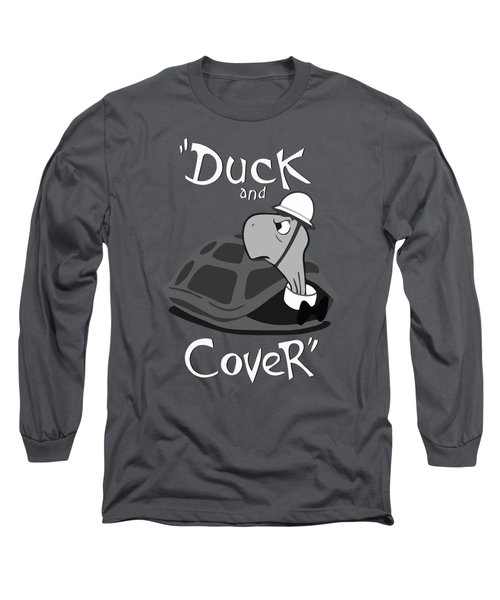 Duck And Cover - Vintage Nuclear Attack Poster Long Sleeve T-Shirt by War Is Hell Store