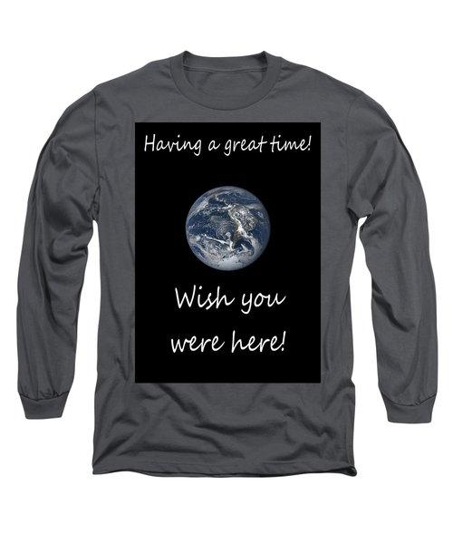 Earth Wish You Were Here Vertical Long Sleeve T-Shirt