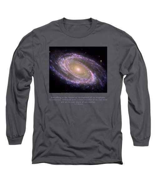 Everything Is Conscious Long Sleeve T-Shirt