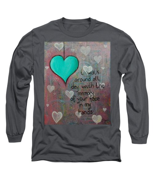 Face In My Hands Long Sleeve T-Shirt