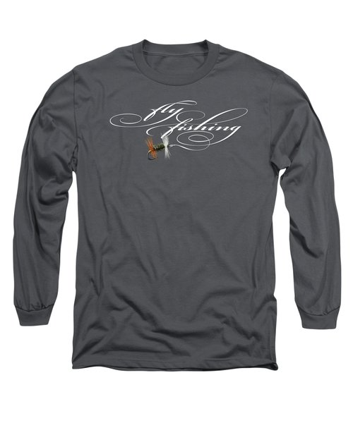 Fly Fishing Renegade  Long Sleeve T-Shirt by Rob Corsetti