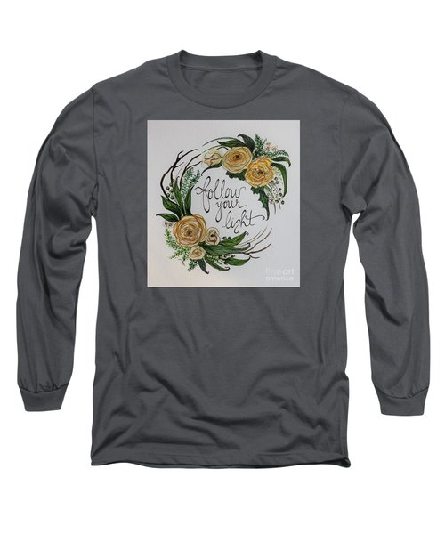 Follow Your Light Long Sleeve T-Shirt by Elizabeth Robinette Tyndall